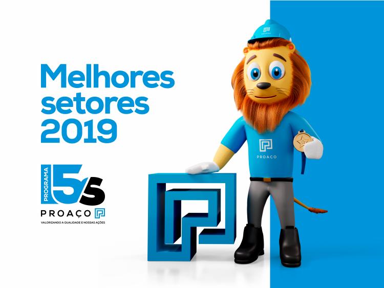 A PROAÇO parabeniza os melhores setores do Programa 5S 2019.